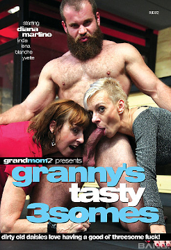 Grannys Tasty Threesomes