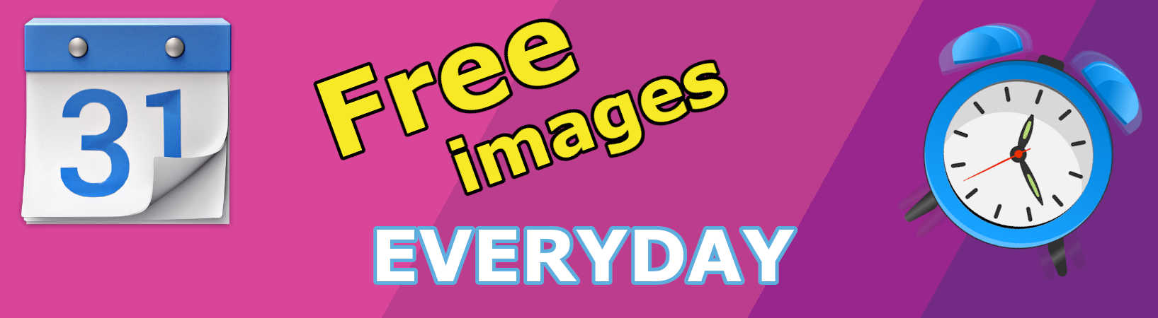 Free images EVERYDAY